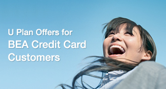 U Plan Offer for BEA Credit Card customers