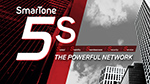 SmarTone 5S, The Powerful Network