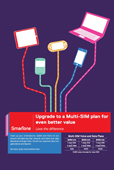Upgrade to a Multi-SIM Voice & Data Plan for even better value