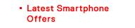 Latest Smartphone Offers